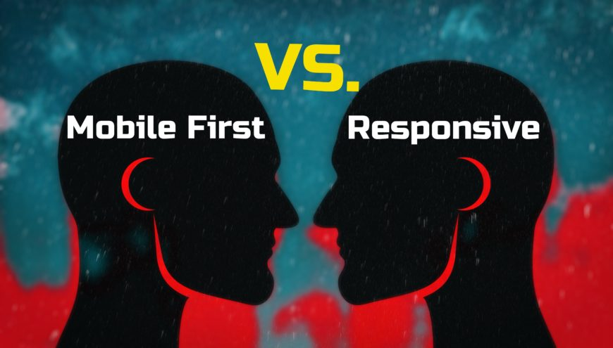 Is Mobile First or Responsive Best for Your Site